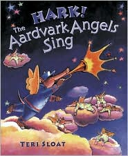 Hark! the Aardvark Angels Sing: A Story of Christmas Mail