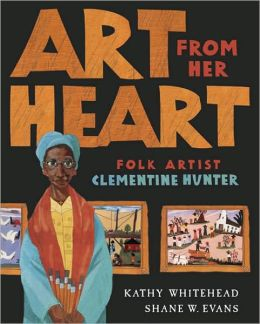Art from Her Heart: Folk Artist Clementine Hunter