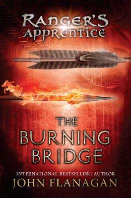 The Burning Bridge (Ranger's Apprentice Series #2)