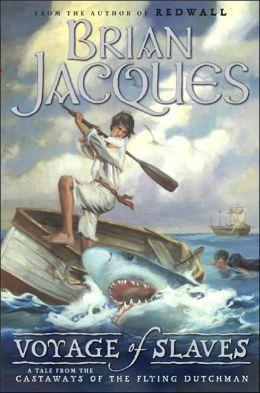 Voyage of Slaves (Castaways of the Flying Dutchman Series #3)