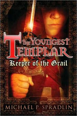 Keeper of the Grail (Youngest Templar Series #1) (Turtleback School & Library Binding Edition)