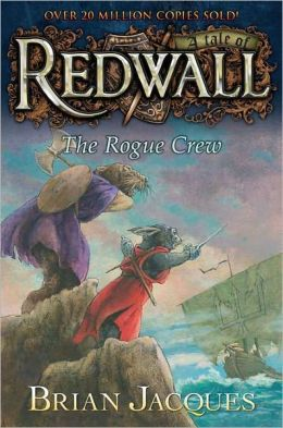The Rogue Crew (Redwall Series #22)