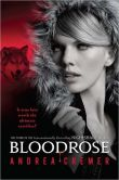 Book Cover Image. Title: Bloodrose (Nightshade Series #3), Author: Andrea Cremer