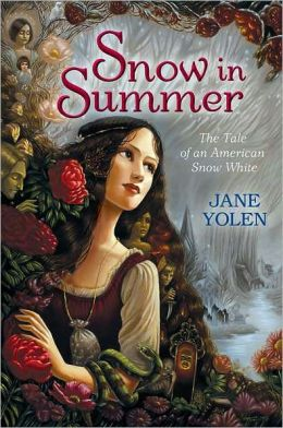 Snow in Summer: Fairest of Them All