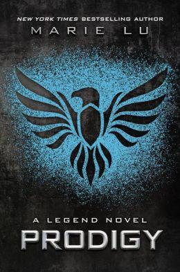 Prodigy (Marie Lu's Legend Series #2)