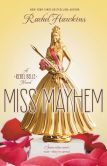 Book Cover Image. Title: Miss Mayhem (Rebel Belle Series #2), Author: Rachel Hawkins