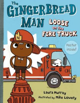 The Gingerbread Man Loose on the Fire Truck Book Cover