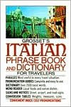 Grosset's Italian Phrase Book and Dictionary