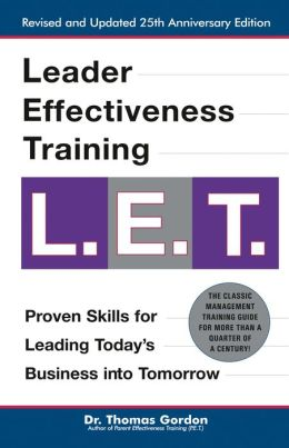 Leader Effectiveness Training: L. E. T.