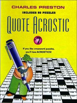Quote Acrostic (Crosswords for the Connoisseur Series #7)