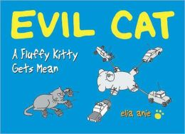 Evil Cat: A Fluffy Kitty Gets Mean