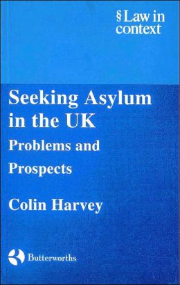 Seeking Asylum in the UK: Problems and Prospects