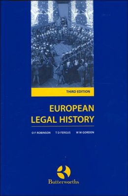 European Legal History: Sources and Institutions