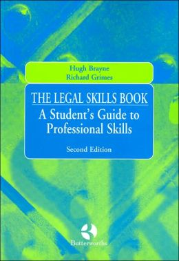 Legal Skills Book: A Student's Guide to Professional Skills