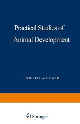 Practical Studies in Animal Development