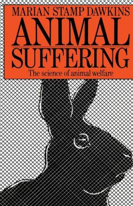 Animal Suffering: The Science of Animal Welfare