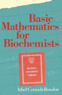 Basic Mathematics for Biochemists