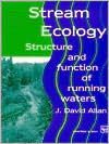 Stream Ecology : Structure and Function of Running Waters