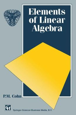 Elements of Linear Algebra (New Directions in Civil Engineering)