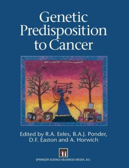 Genetic Predisposition to Cancer