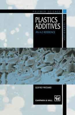 Plastics Additives: An A-Z reference