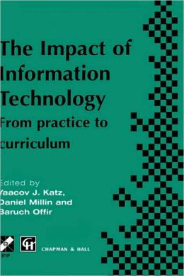 Impact of Information Technology: From practice to curriculum