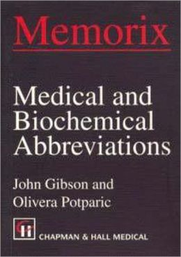 Memorix Medical and Biochemical Abbreviations