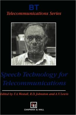 Speech Technology for Telecommunications
