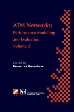 ATM Networks: Performance Modelling and Evaluation
