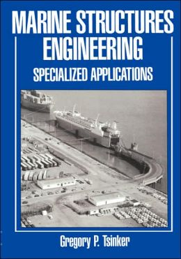 Marine Structures Engineering: Specialized Applications: Specialized applications
