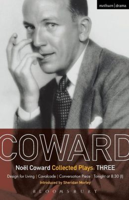 Noel Coward Plays 3