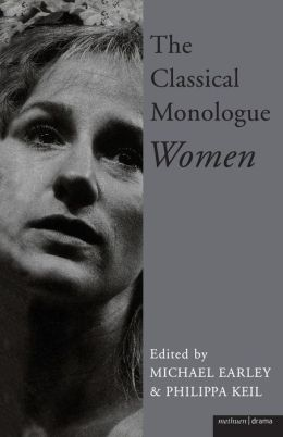 The Classical Monologue-Women