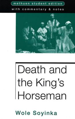 Death And The Kings Horseman: Methuen Student Edition