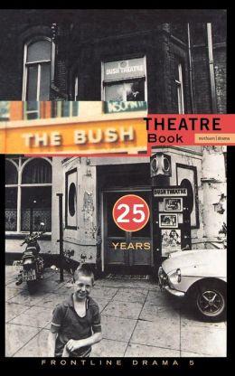 Frontline Drama 5: Bush Theatre Book