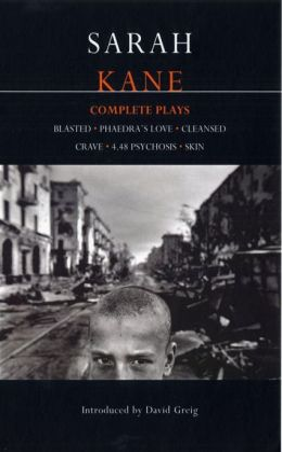 Sarah Kane: Complete Plays