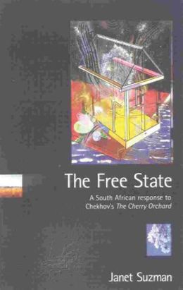 Free State: A South African Response to Chekhov's