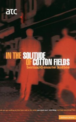 In the Solitude of the Cotton Fie