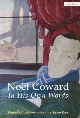 Noel Coward: A Life in Quotes