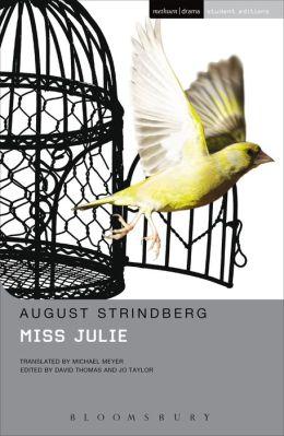 Miss Julie: Methuen Student Edition
