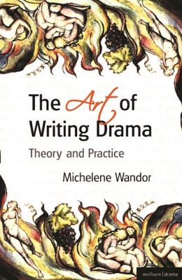 The Art Of Writing Drama