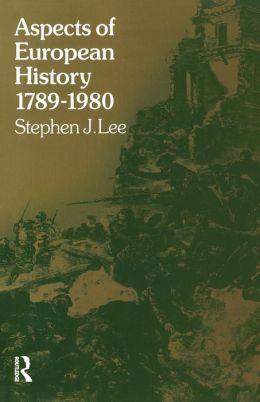 Aspects of European History, 1789-1980