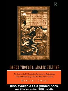 Greek Thought, Arabic Culture