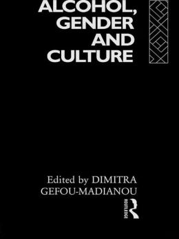 Alcohol, Gender and Culture