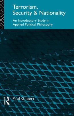 Terrorism, Security and Nationality: An Introductory Study in Applied Political Philosophy