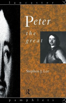 Peter the Great: Lancaster Pamphlet