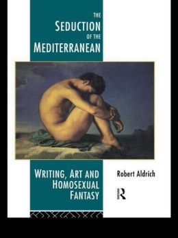 The Seduction Of The Mediterranean