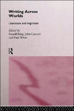 Writing Across Worlds: Literature and Migration