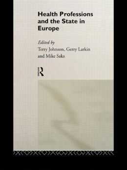 Health Professions and the State in Europe