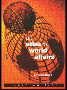 Atlas of World Affairs