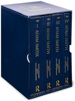Adam Smith: Critical Assessments (4 Volume Set)